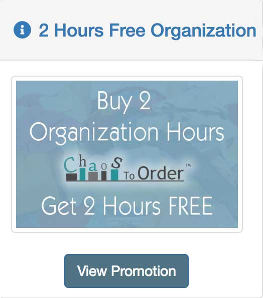 buy 2 hours of organization, get 2 hours free