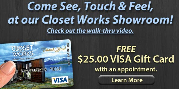 free $25 VISA gift card from Closet Works