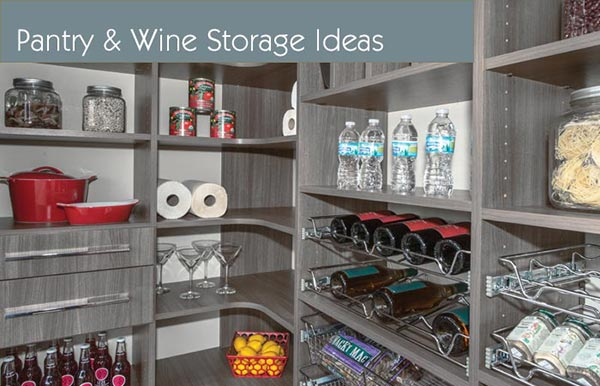 pantry closets, closet organizations, closet organizer ideas and wine storage systems