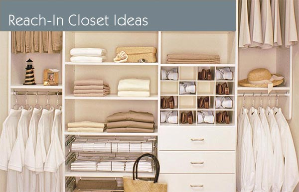 reach-in closets, closet organizers and closet organization systems