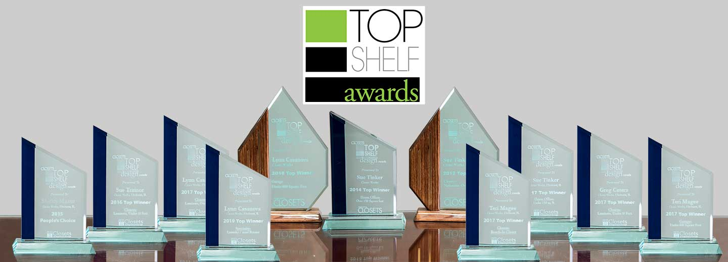 Closet Works Is The Recipient Of Many Top Shelf Awards